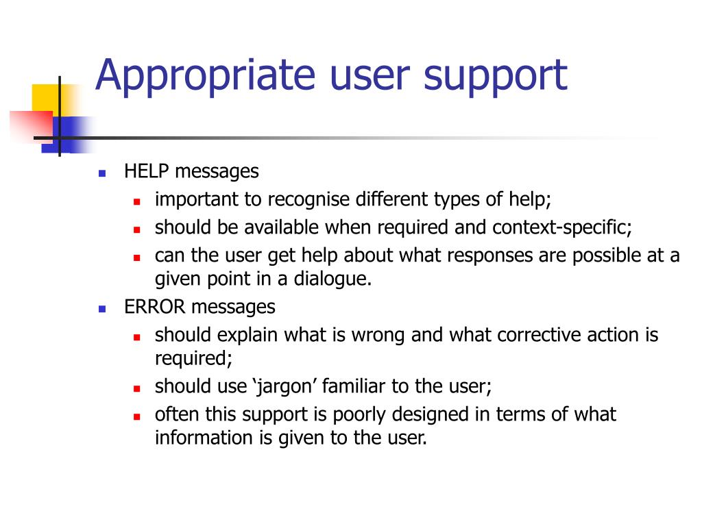Appropriate user support
