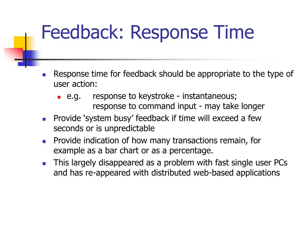 Feedback: Response Time
