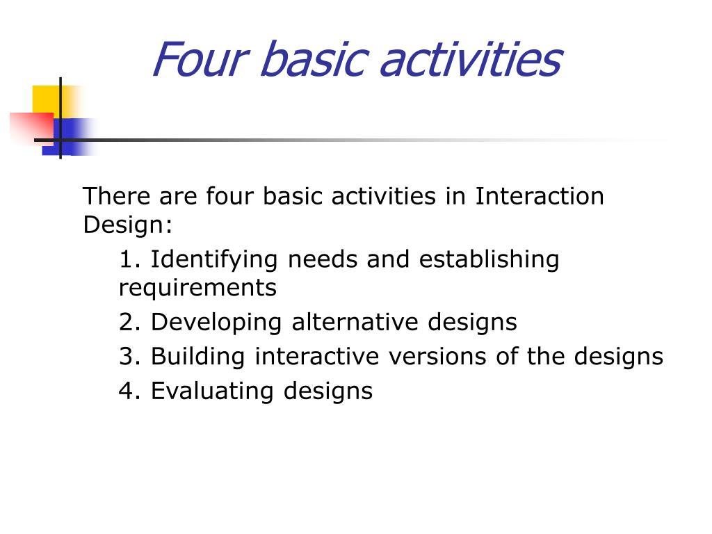 Four basic activities