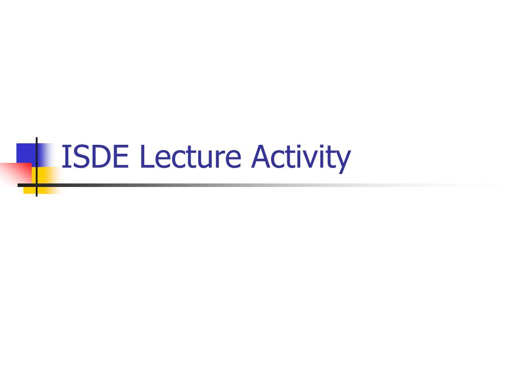 ISDE Lecture Activity