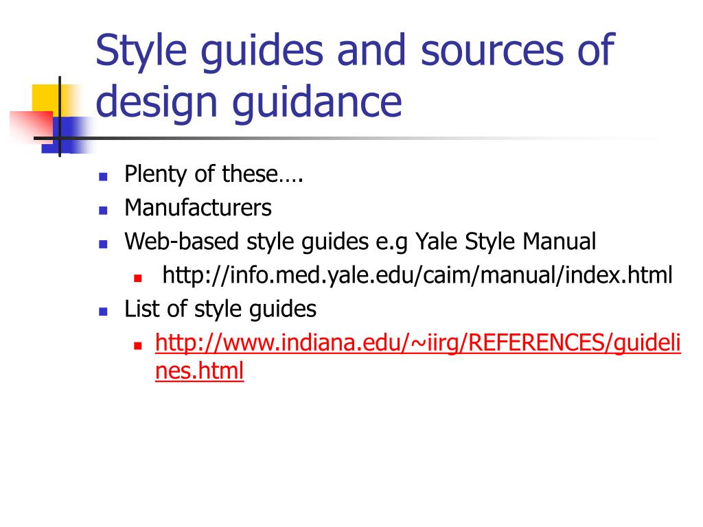 Style guides and sources of design guidance