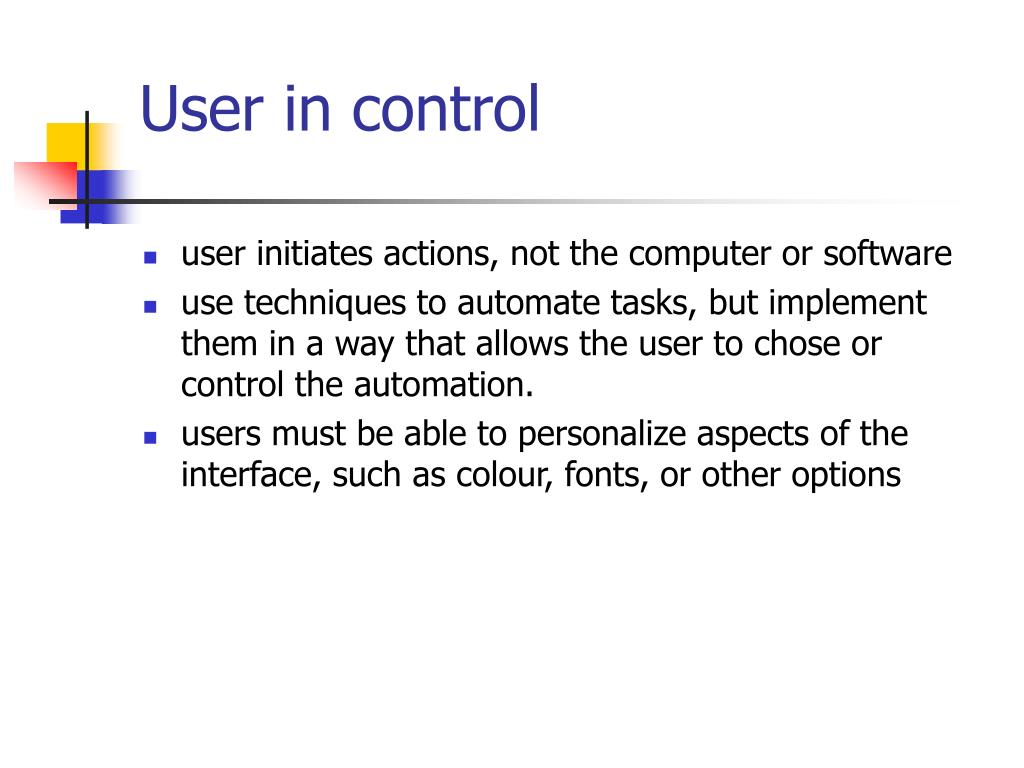 User in control