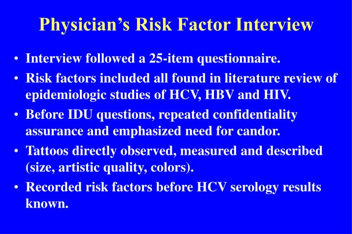 Physician's Risk Factor Interview