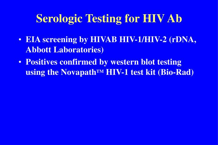 Serologic Testing for HIV Ab