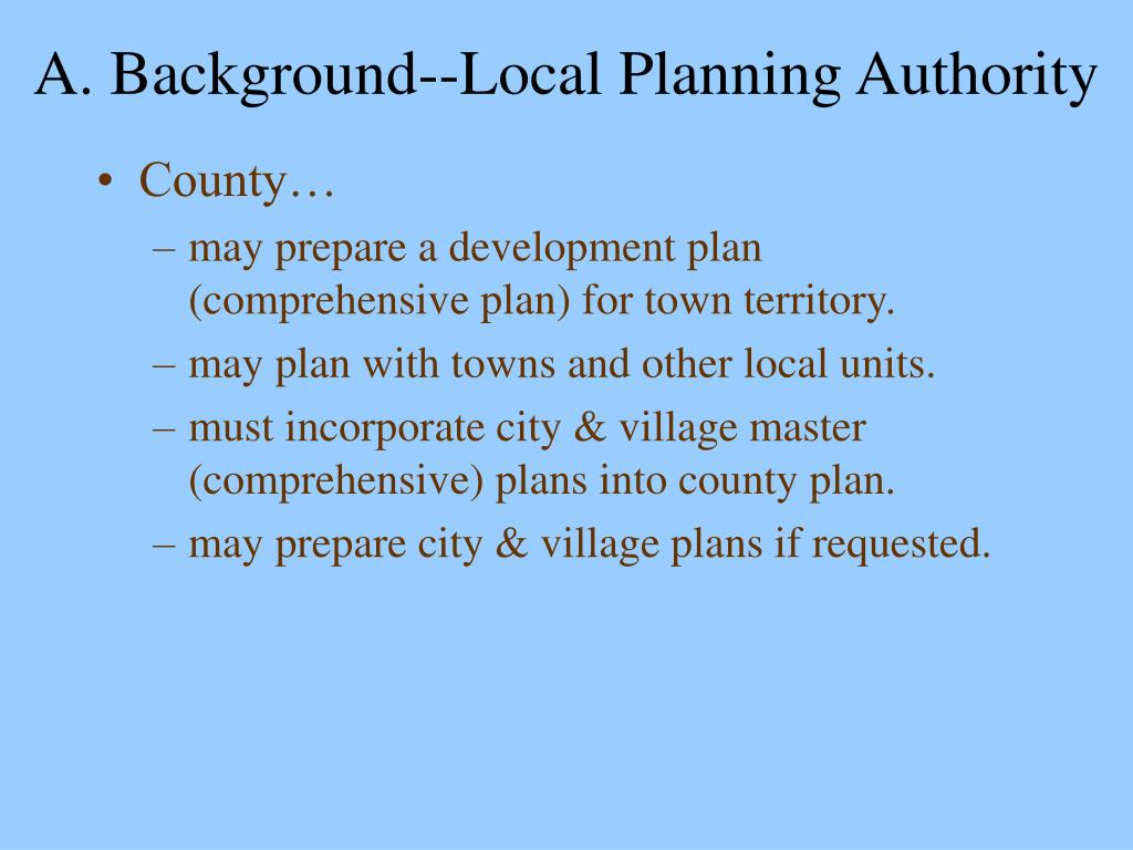 A. Background--Local Planning Authority