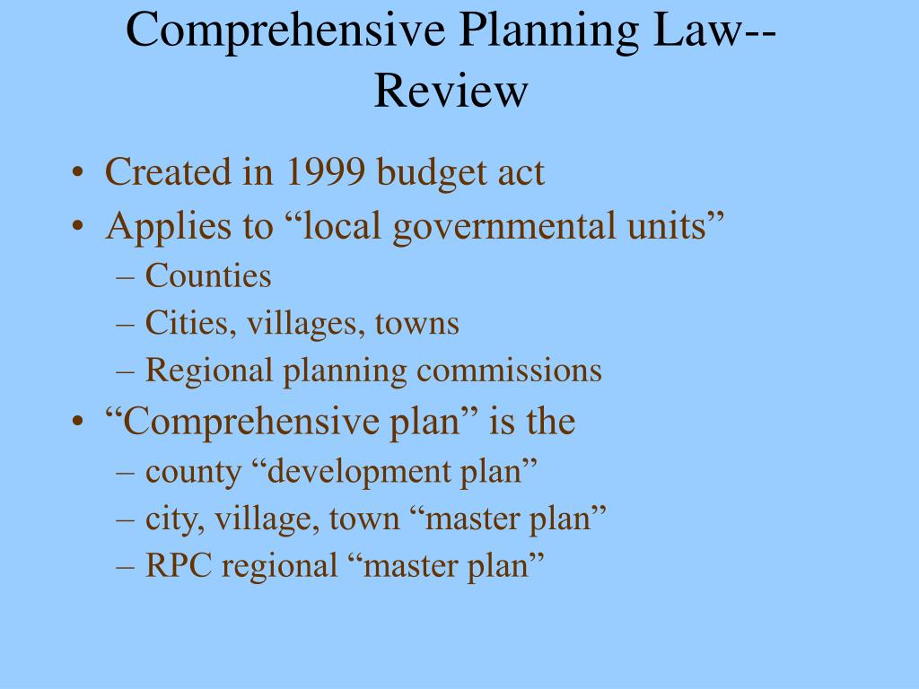 Comprehensive Planning Law--Review