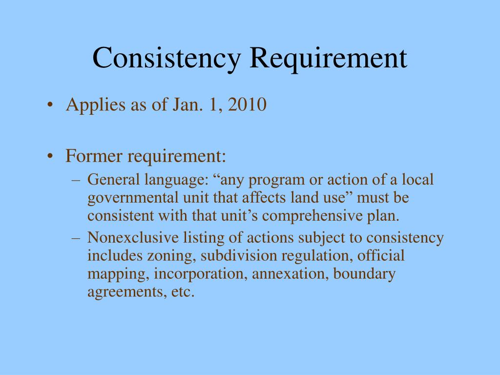 Consistency Requirement