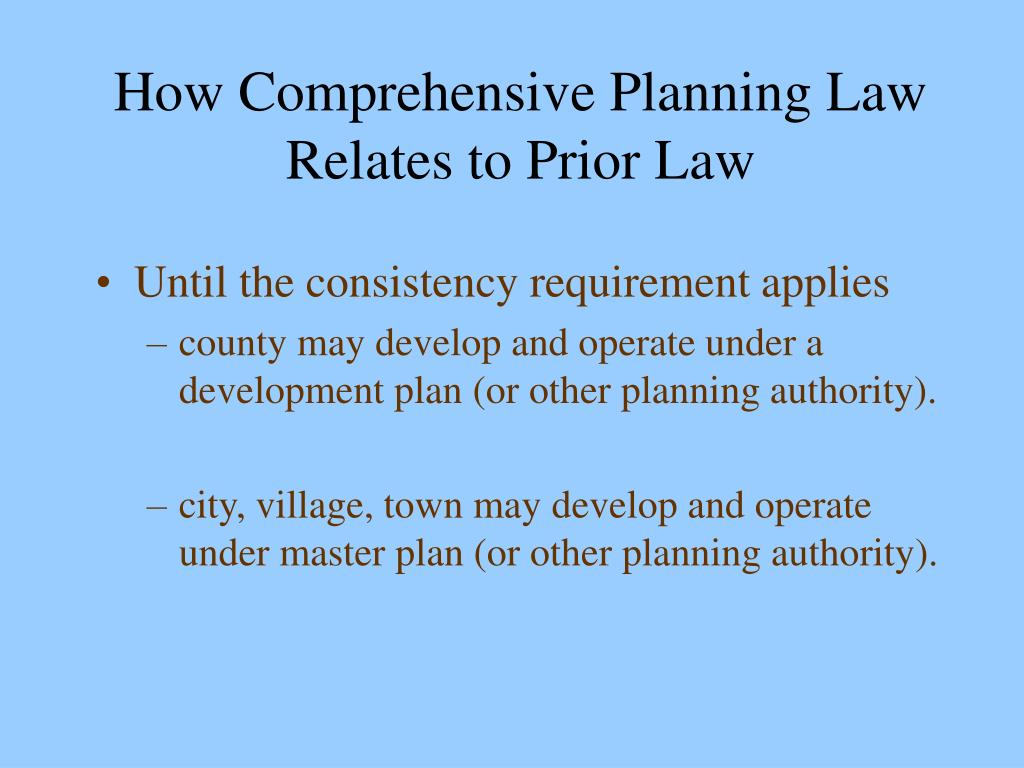 How Comprehensive Planning Law Relates to Prior Law