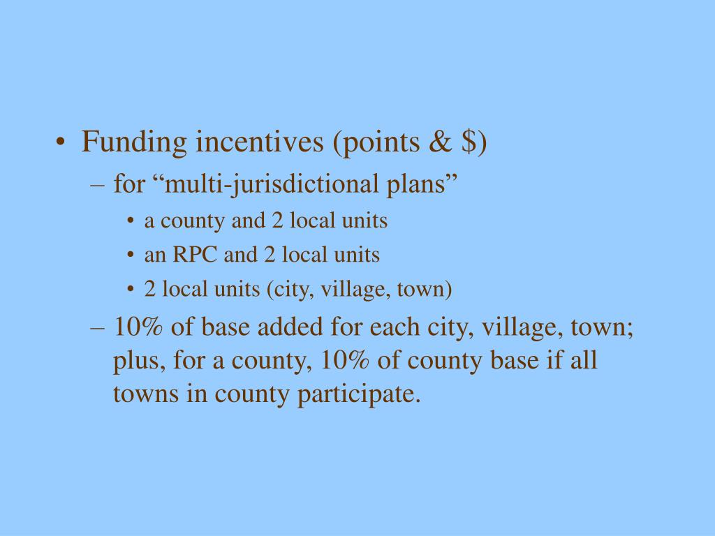 Funding incentives (points & $)