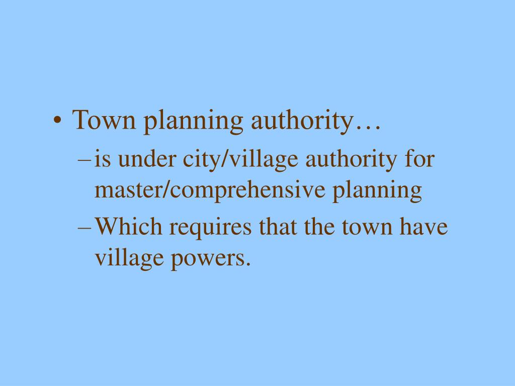 Town planning authority…