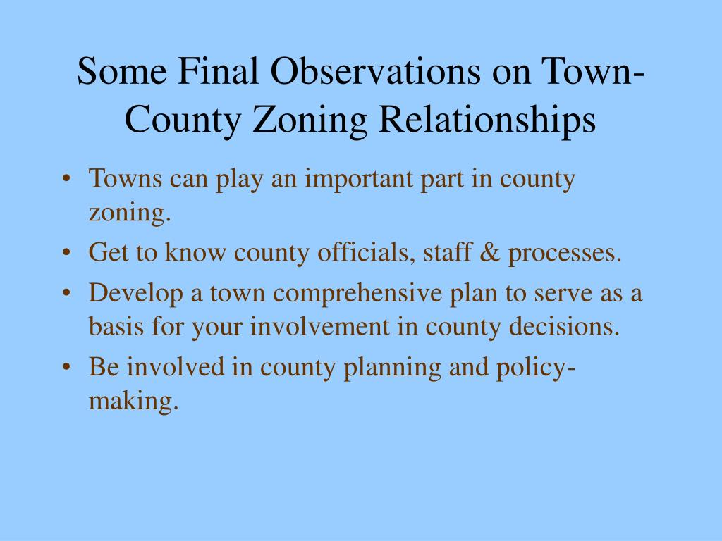 Some Final Observations on Town-County Zoning Relationships