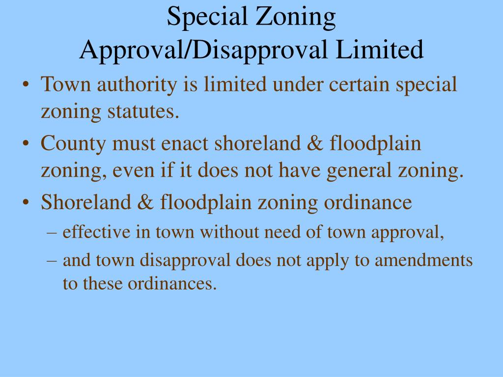 Special Zoning Approval/Disapproval Limited