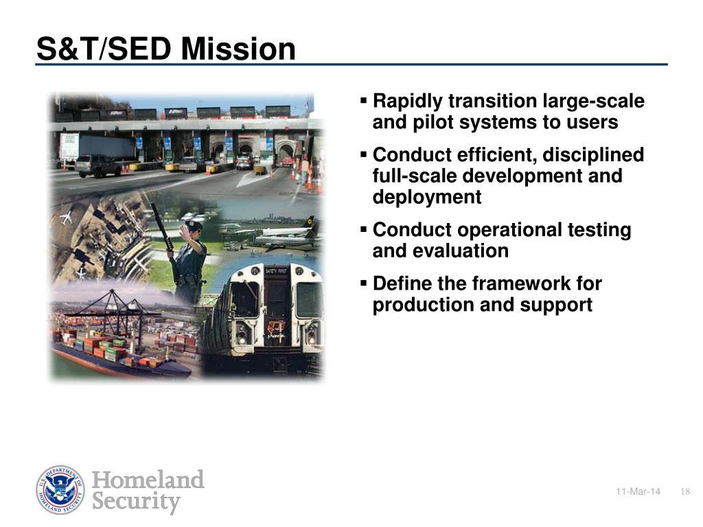 S&T/SED Mission