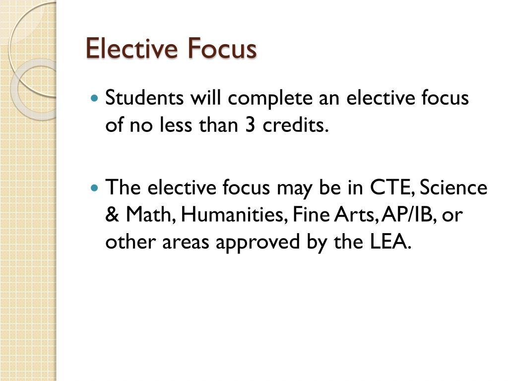 Elective Focus