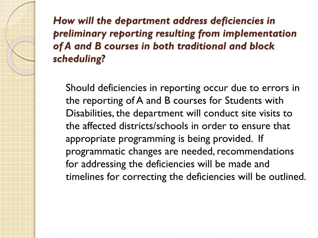 How will the department address deficiencies in preliminary reporting resulting from implementation of A and B courses in both traditional and block scheduling?