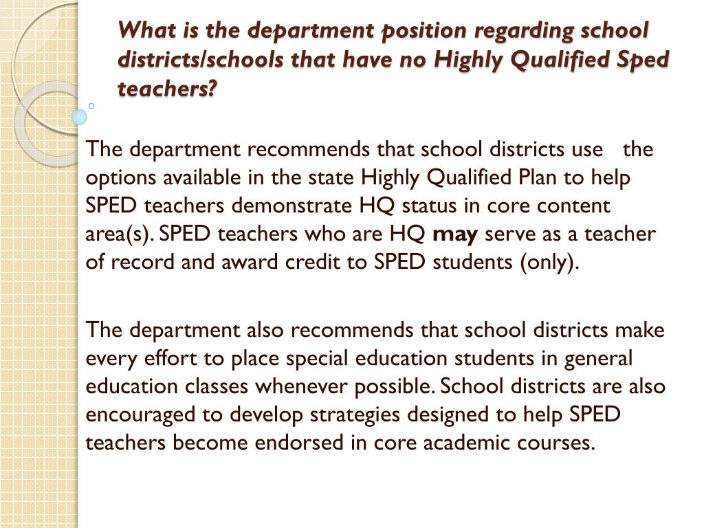What is the department position regarding school districts/schools that have no Highly Qualified Sped teachers?