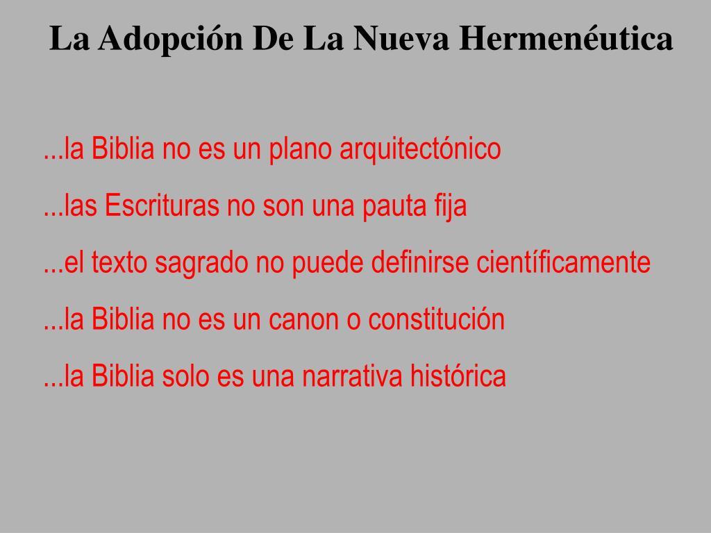 La Adopción De La Nueva Hermenéutica
