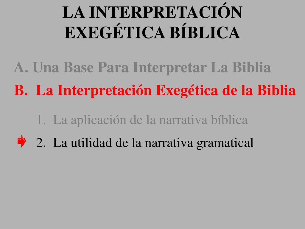 LA INTERPRETACIÓN EXEGÉTICA BÍBLICA