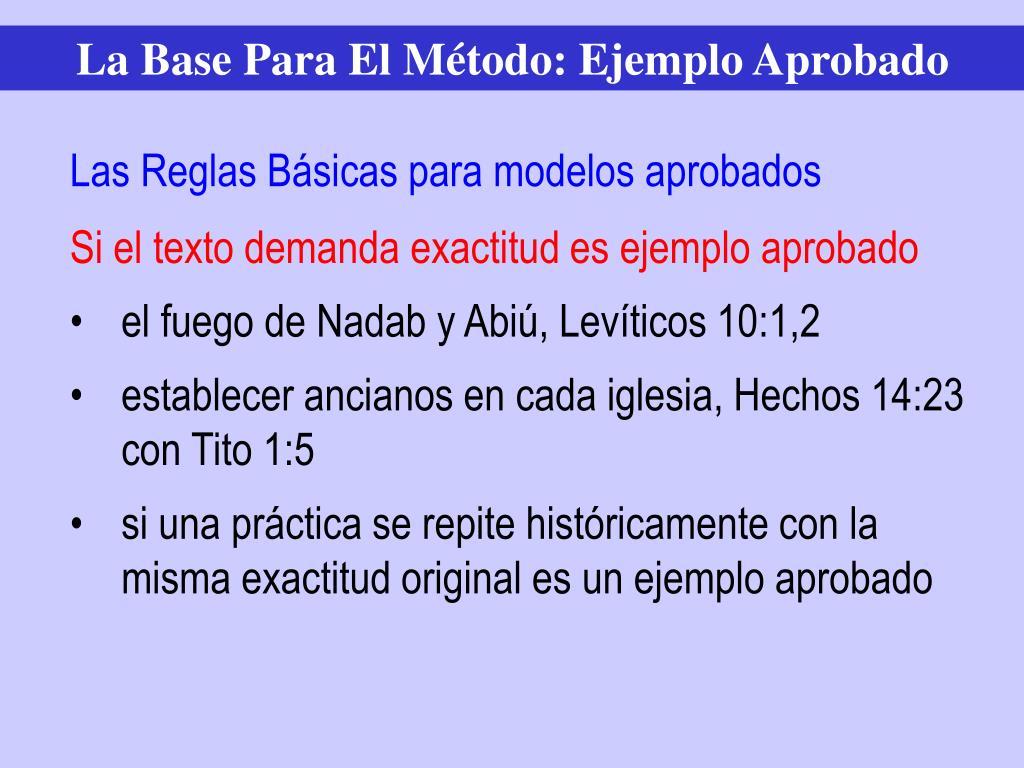 La Base Para El Método: Ejemplo Aprobado
