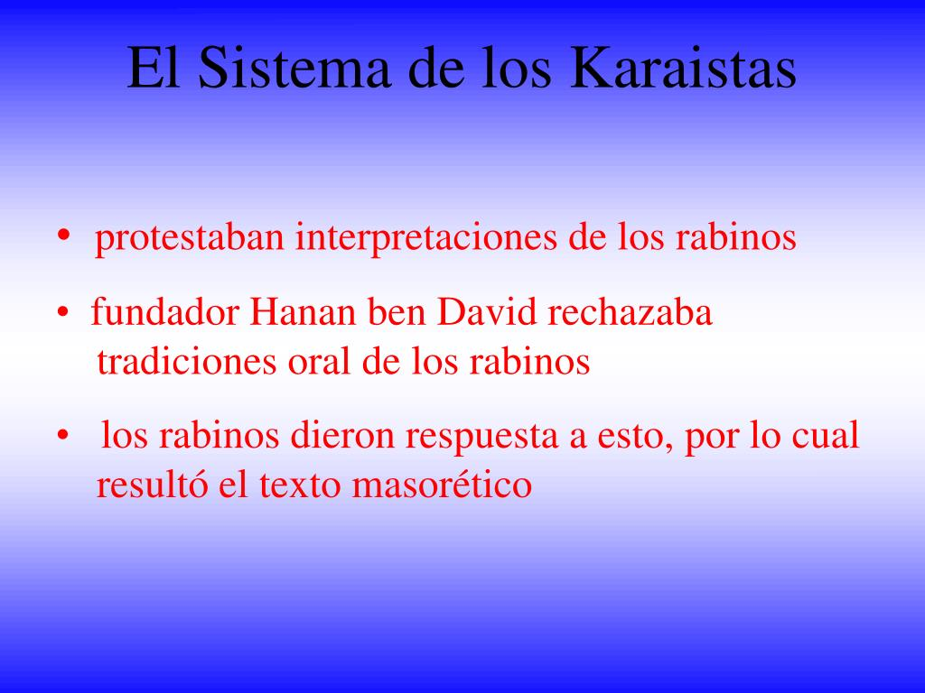 El Sistema de los Karaistas