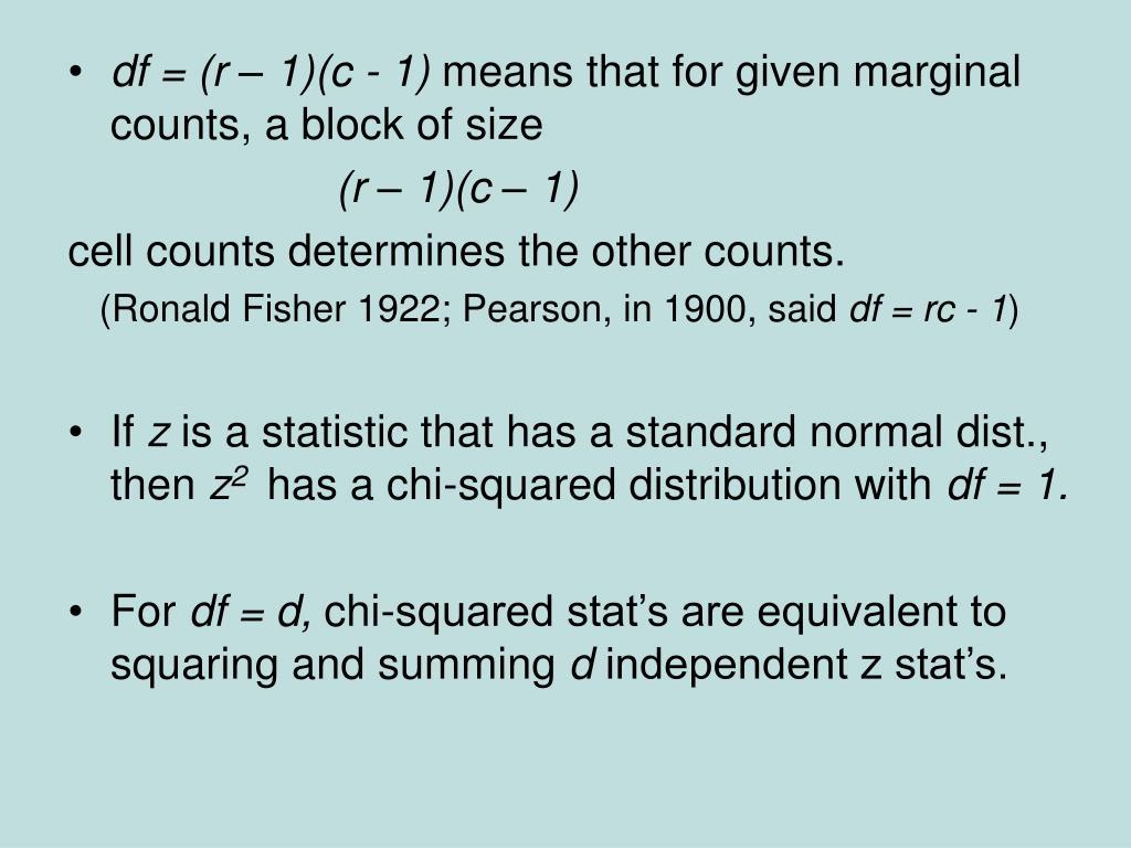 df = (r – 1)(c - 1)