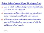 school readiness major findings cont