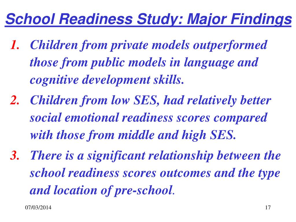 School Readiness Study: Major Findings