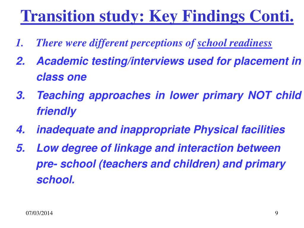 Transition study: Key Findings Conti.