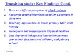 transition study key findings conti