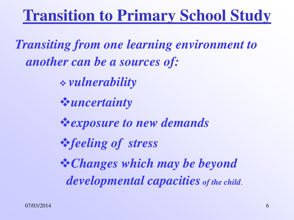 Transition to Primary School Study