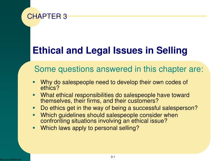 Ethical and legal issues in selling l.jpg