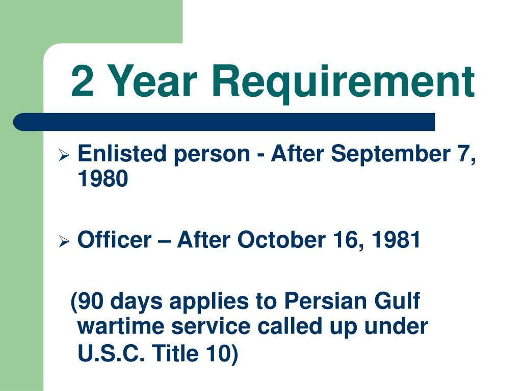2 Year Requirement