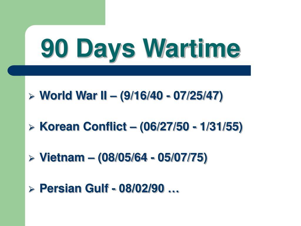 90 Days Wartime
