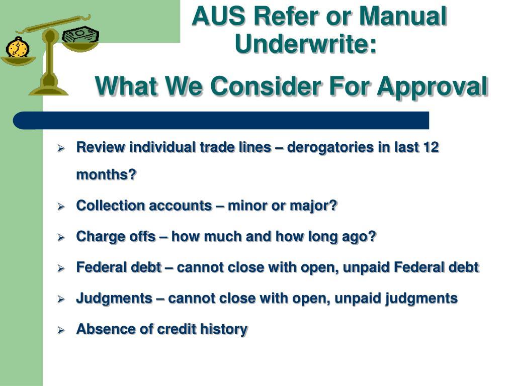 AUS Refer or Manual