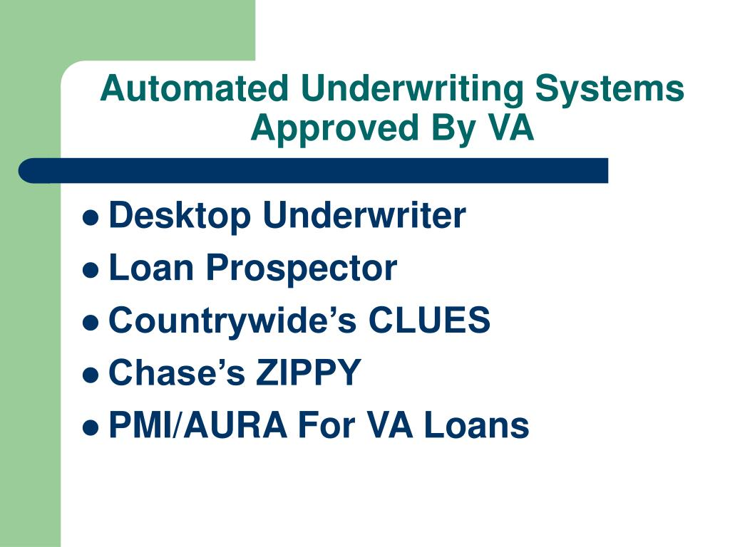 Automated Underwriting Systems Approved By VA