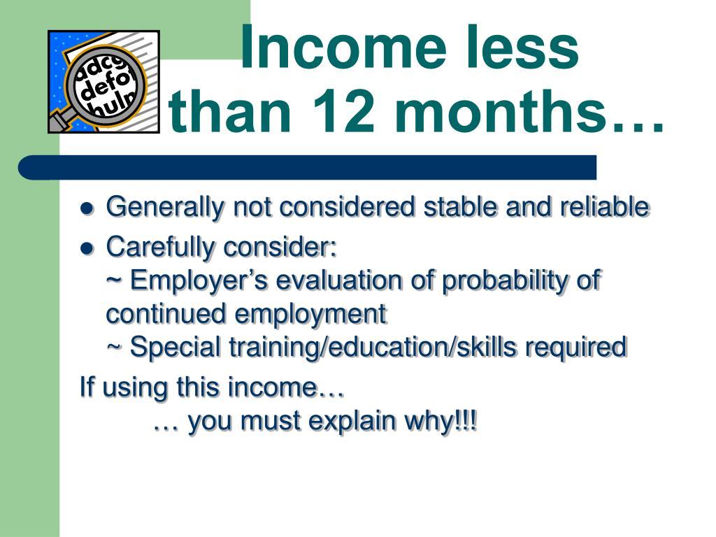 Income less