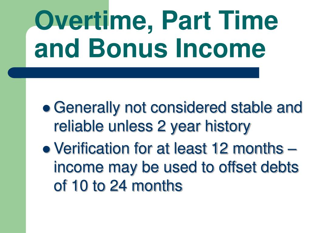Overtime, Part Time and Bonus Income