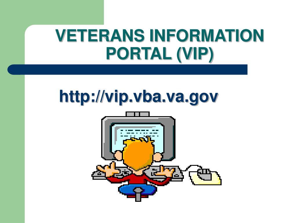 VETERANS INFORMATION PORTAL (VIP)