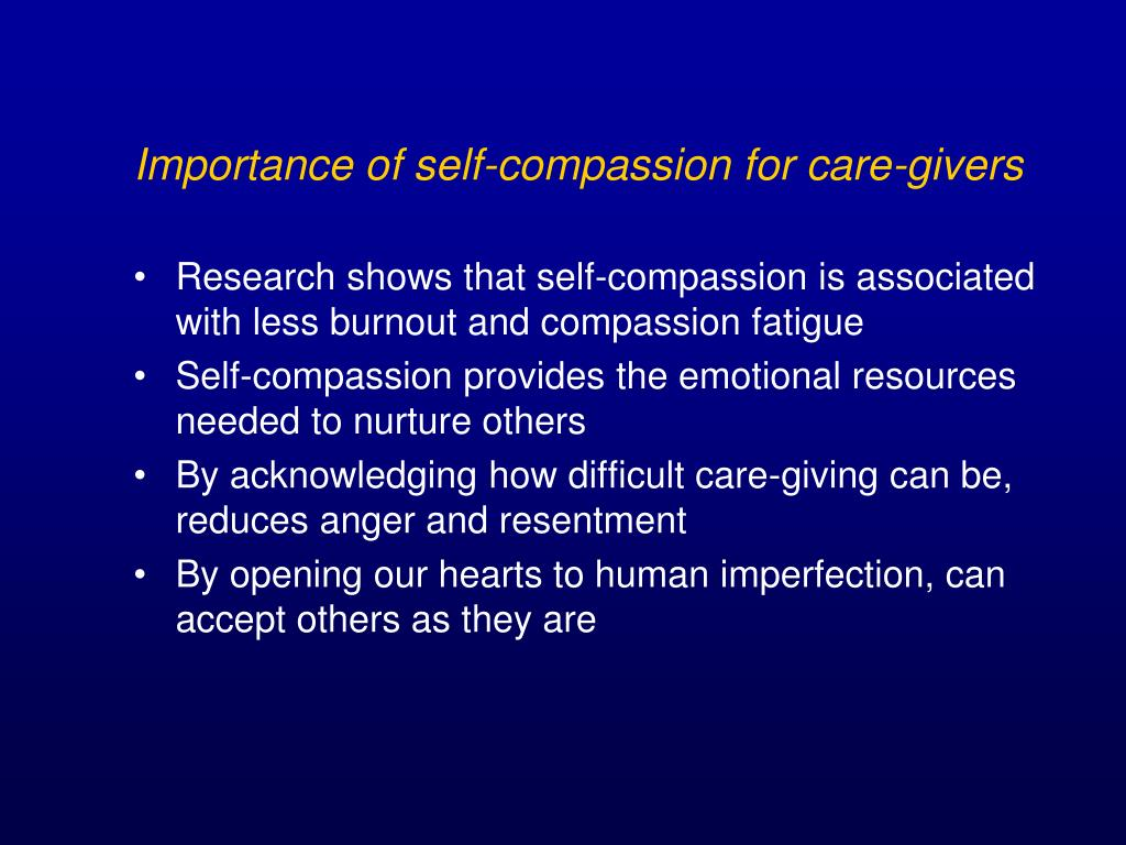 Importance of self-compassion for care-givers
