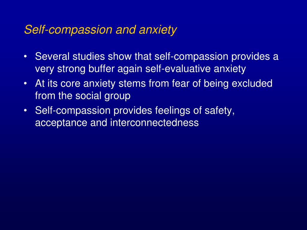Self-compassion and anxiety
