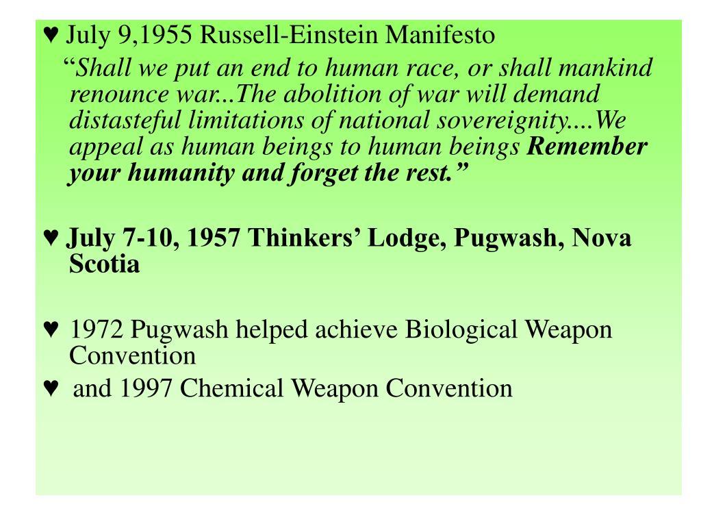 ♥ July 9,1955 Russell-Einstein Manifesto