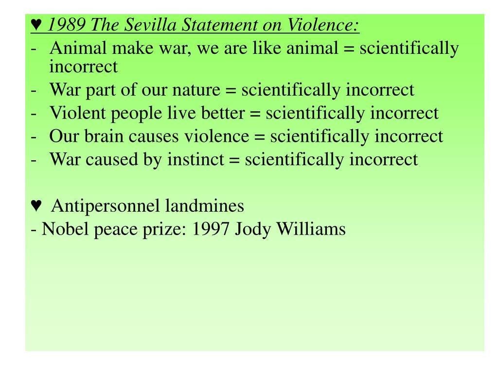 ♥ 1989 The Sevilla Statement on Violence: