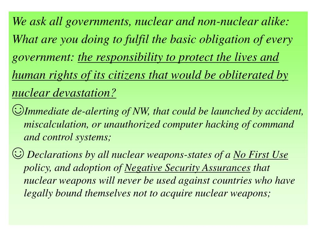 We ask all governments, nuclear and non-nuclear alike