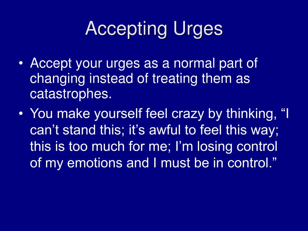 Accepting Urges