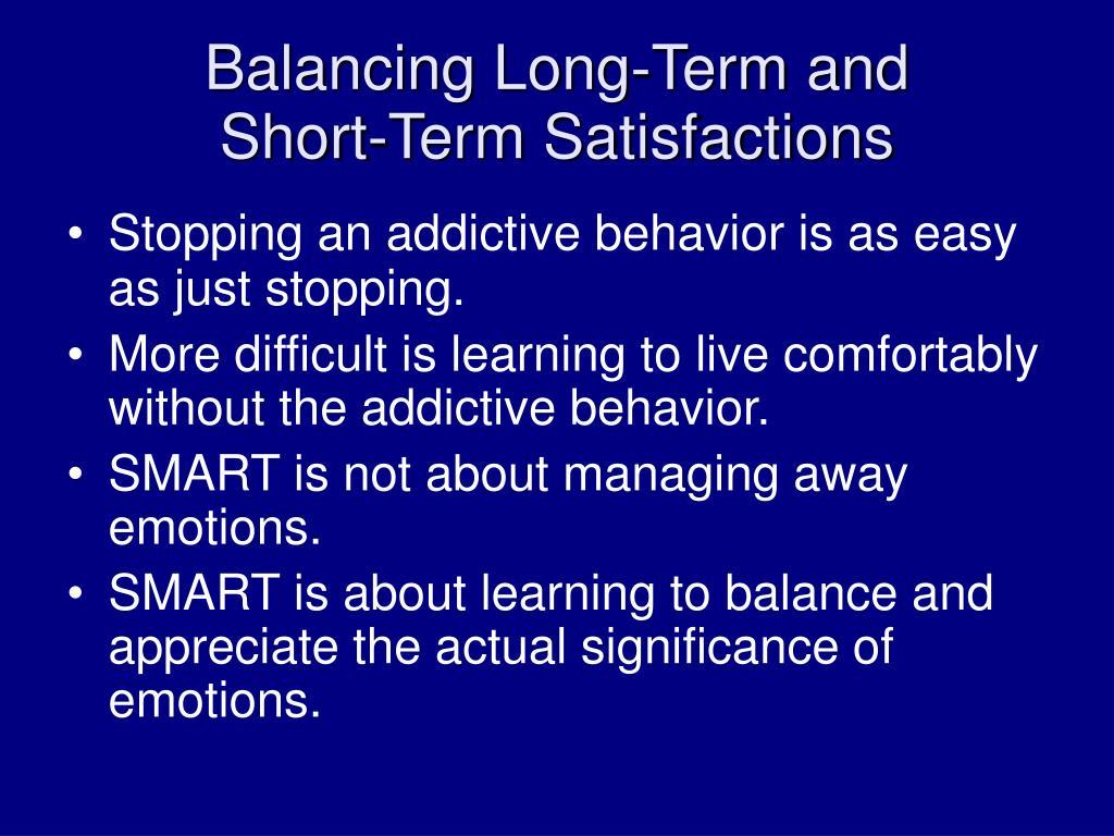 Balancing Long-Term and