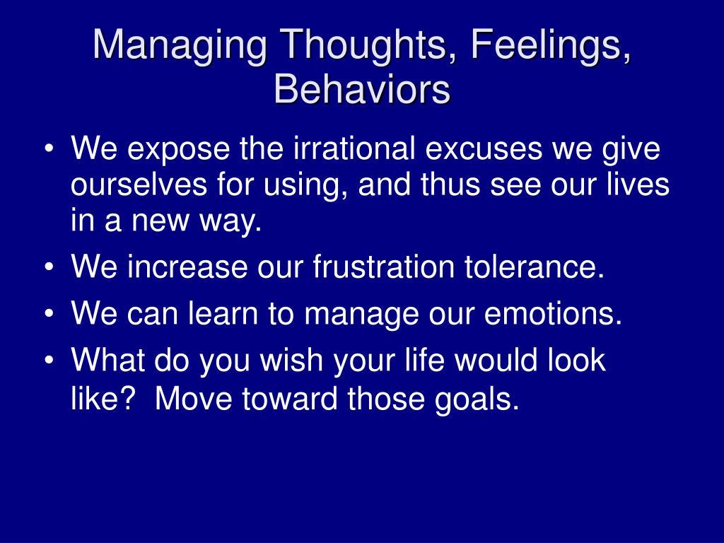 Managing Thoughts, Feelings, Behaviors