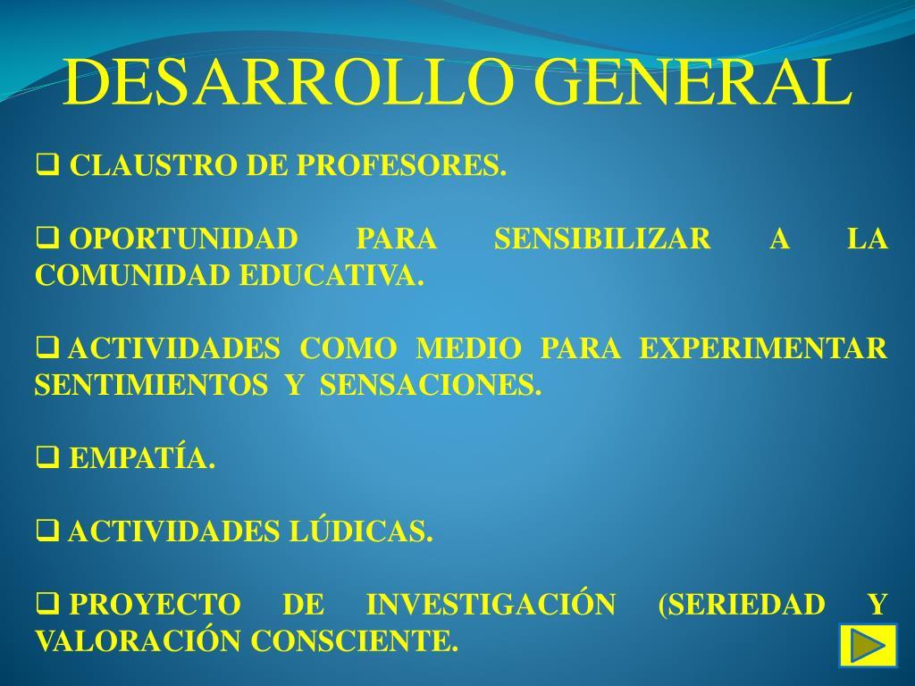DESARROLLO GENERAL