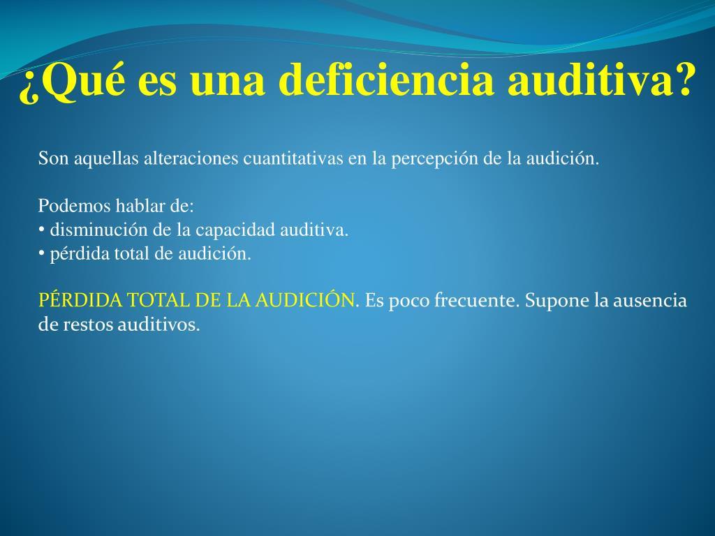 ¿Qué es una deficiencia auditiva?