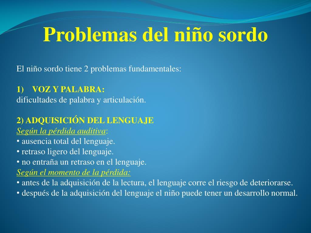 Problemas del niño sordo