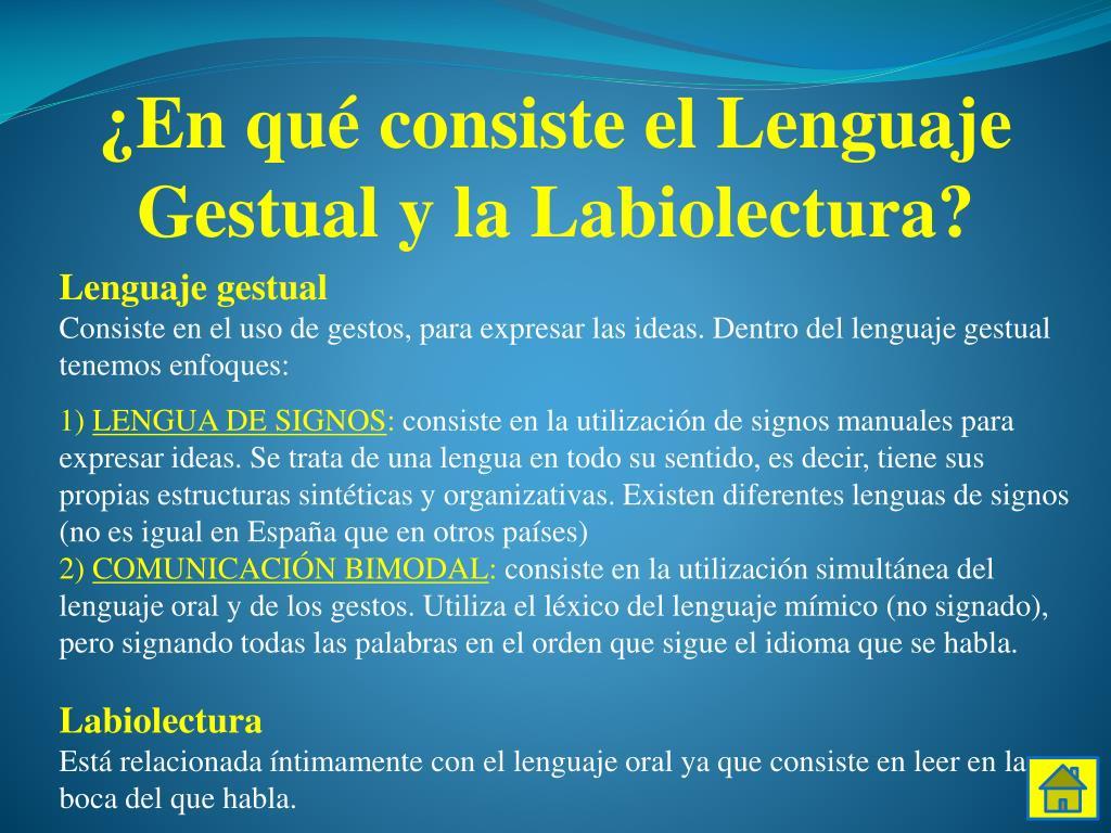 ¿En qué consiste el Lenguaje Gestual y la